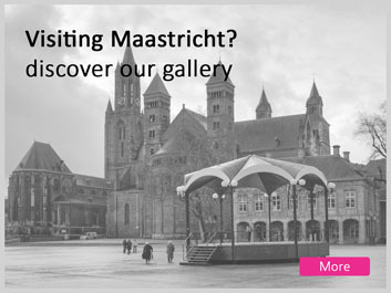 Discover our gallery during a visit to Maastricht